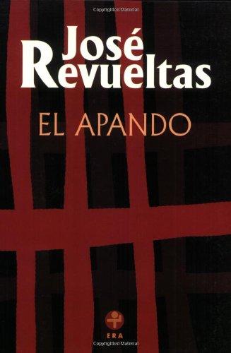 9789684110144: El apando (Spanish Edition)
