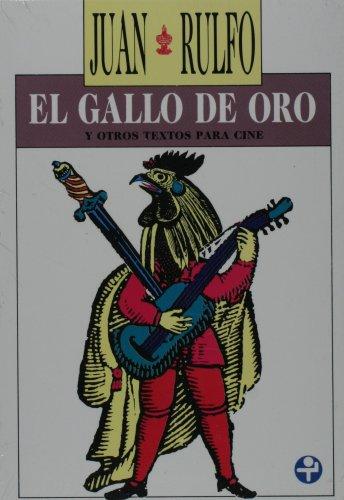 El gallo de oro y otros textos: Juan Rulfo