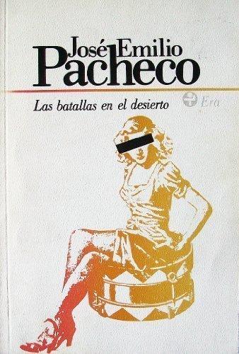 Las Batallas Del Desierto (21103): Jose Pacheco