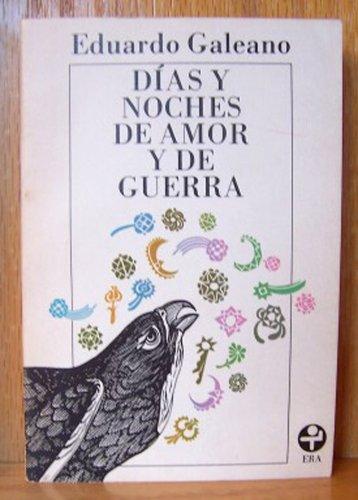 9789684110953: Dias Y Noches De Amor Y De Guerra