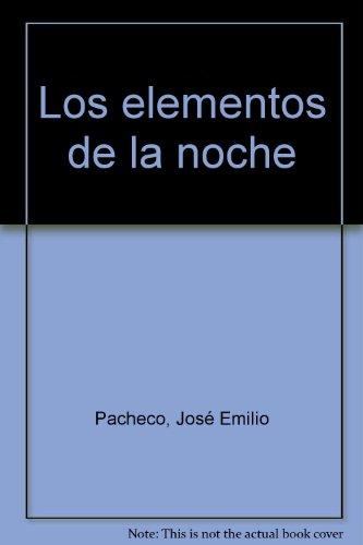 9789684111059: Los elementos de la noche