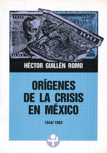Origenes de la crisis en México: Inflación y endeudamiento externo (1940-1982): ...
