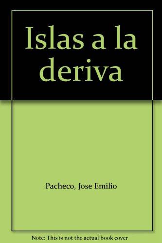 9789684111356: Islas a la deriva
