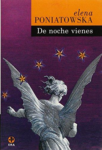 9789684111363: De Noche Vienes