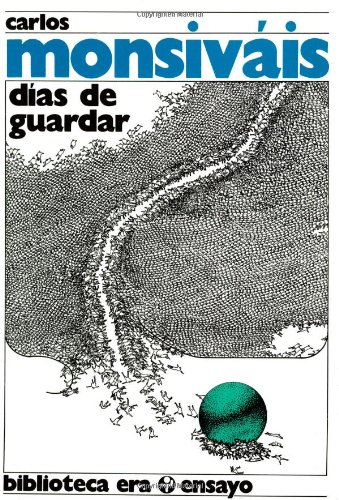 9789684111882: Dias de guardar (Biblioteca Era) (Spanish Edition)