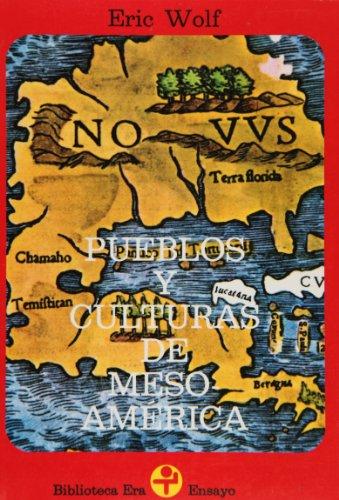 Pueblos y culturas de Mesoamerica: Wolf, Eric