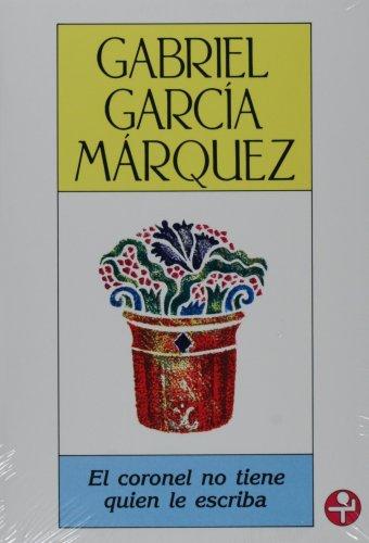 9789684112018: El coronel no tiene quien le escriba (Spanish Edition)