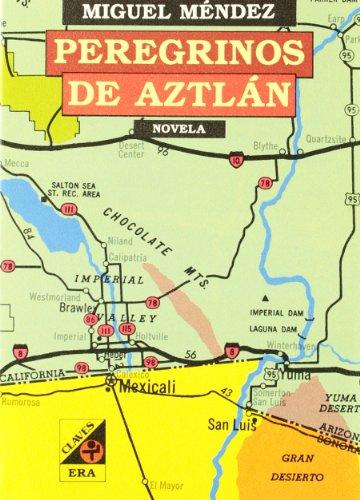 9789684112605: Peregrinos de Aztlan (Spanish Edition)