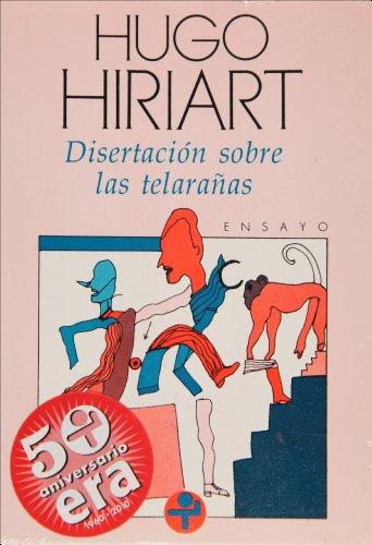 9789684113084: Disertación sobre las telarañas (Biblioteca Era) (Spanish Edition)