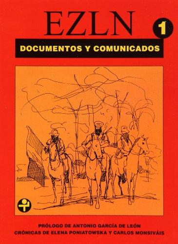 9789684113688: EZLN: Documentos y Comunicados, Tomo 1: 1º de enero / 8 de agosto de 1994 (Problemas De Mexico) (Spanish Edition)