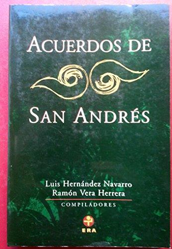 9789684113992: Acuerdos de San Andrés (Problemas De Mexico) (Spanish Edition)