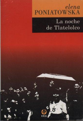Noche de Tlatelolco: Poniatowska, Elena