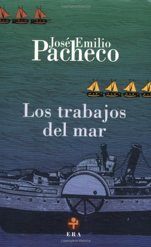 9789684114562: Los trabajos del mar (Biblioteca Era/ Era Library) (Spanish Edition)
