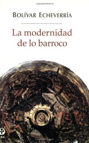 9789684114845: La modernidad de lo barroco (Spanish Edition)