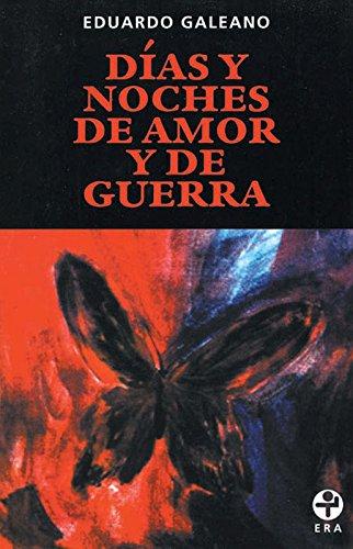 9789684114968: Días y noches de amor y de guerra (Spanish Edition)
