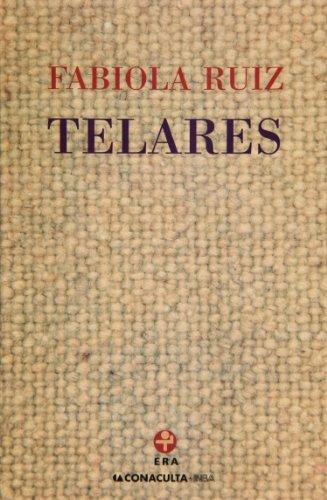 9789684115446: Telares (Spanish Edition)