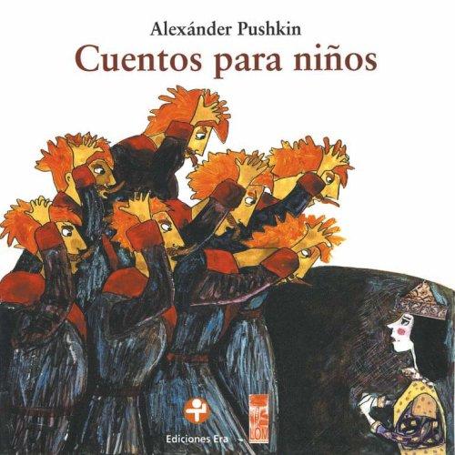 Cuentos para ninos (Spanish Edition): Pushkin, Alexander