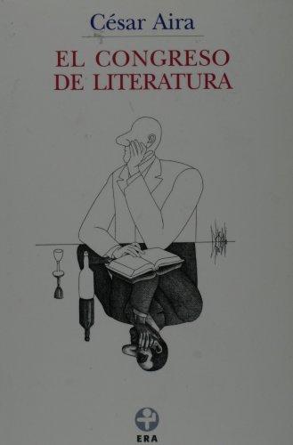 9789684115767: El congreso de literatura (Biblioteca Era) (Spanish Edition)