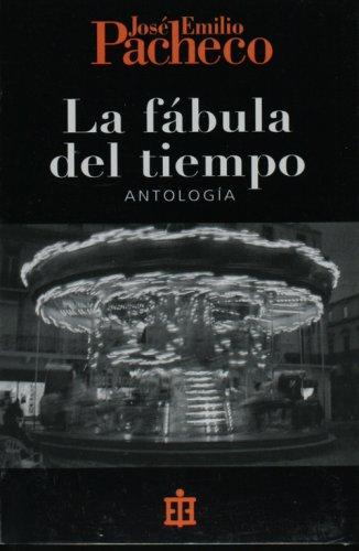 9789684115910: La fabula del tiempo. Antologia (Spanish Edition)