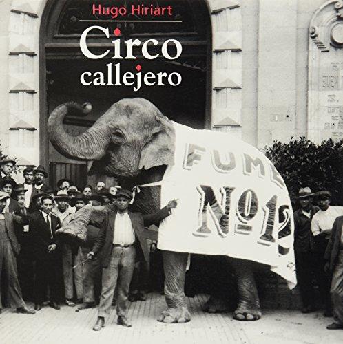 9789684116009: Circo callejero/ Street Circus (Spanish Edition)