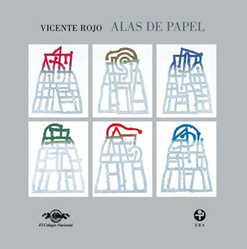 Alas de papel (Spanish Edition): Vicente Rojo
