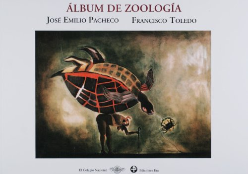 9789684116702: Album de zoologia. Dibujos de Francisco Toledo (Spanish Edition)