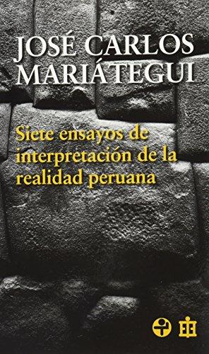 9789684116870: Siete ensayos de interpretacion dela realidad peruana