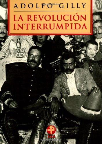 9789684116979: La revolucion interrumpida (Spanish Edition)