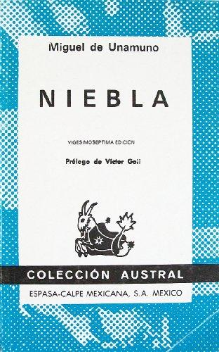 Niebla: Nivola (Coleccion Austral): Miguel de Unamuno