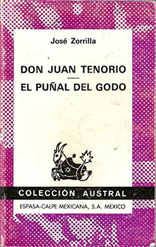 Jose Zorrilla Don Juan Tenorio El Punal: Jose Zorrilla and