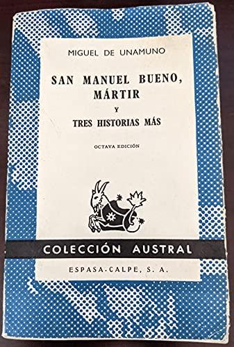 9789684130500: San Manuel Bueno, Martir y Tres Historias Mas