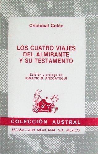 Los Cuatro Viajes del Almirante y su: Cristobal Colon