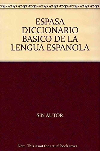 9789684133525: ESPASA DICCIONARIO BASICO DE LA LENGUA ESPANOLA