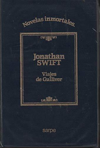 Viajes De Gulliver/ Gulliver's Trips (Spanish Edition): n/a