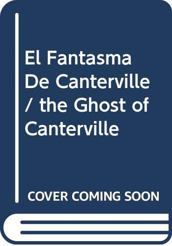 El Fantasma De Canterville/ the Ghost of: n/a