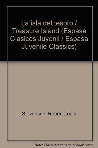 La isla del tesoro / Treasure Island: Stevenson, Robert Louis