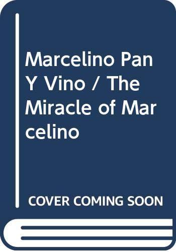 Marcelino Pan Y Vino / The Miracle: Jose Maria Sanchez