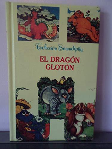 9789684162426: El Dragon Gloton: The Muffin Muncher (Coleccion Serendipity/Serendipity Books)