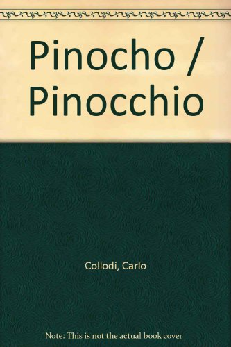 9789684167346: Pinocho / Pinocchio (Spanish Edition)