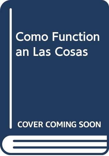Como Functionan Las Cosas (Spanish Edition) (9789684181076) by David Macaulay; Neil Ardley