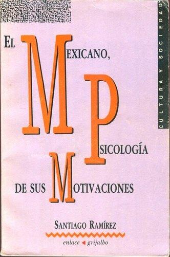 9789684190290: El Mexicano, Psicologia de sus Motivaciones (Cultura y Sociedad) (Spanish Edition)