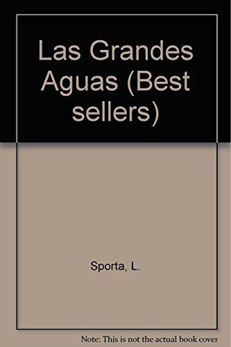 Las Grandes Aguas: Sporta, L.