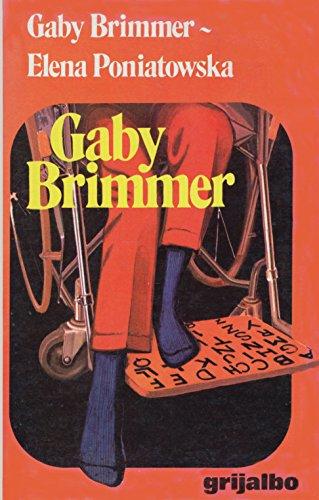 Gaby Brimmer (Spanish Edition): Gaby Brimmer