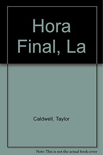 9789684192362: Hora Final, La