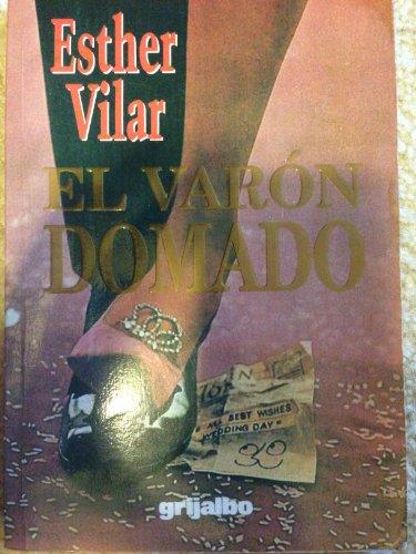 9789684192485: Varon domado, el