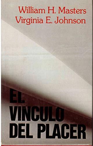 9789684192867: Vinculo del Placer, El (Spanish Edition)