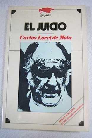 El juicio (Politica mexicana) (Spanish Edition): Loret de Mola, Carlos