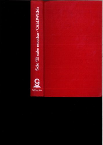9789684194915: Solo El Sabe Escuchar (Spanish Edition)