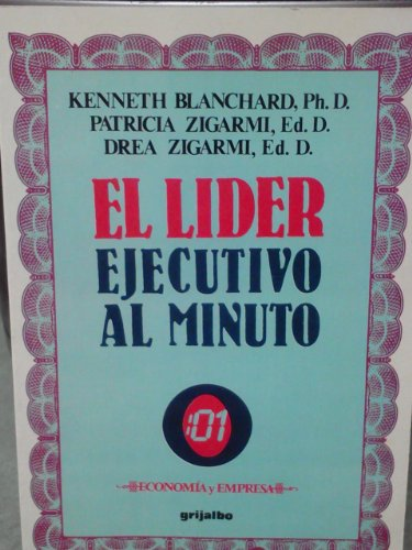 9789684196155: El Lider Ejecutivo al Minuto/ Leadership and the One Minute Manager (Spanish and English Edition)