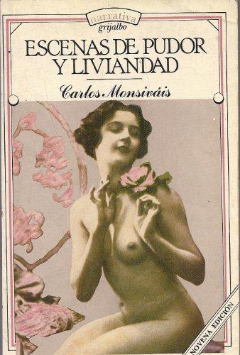 9789684197398: Escenas de pudor y liviandad (Coleccion Narrativa) (Spanish Edition)
